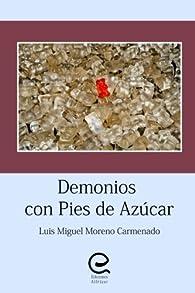 Demonios con pies de azúcar par  Luis Miguel Moreno Carmenado