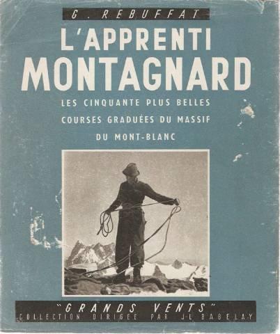 L'Apprenti Montagnard. Les Cinquante plus belles. Courses graduées du Massif