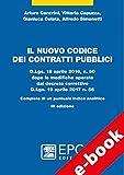 Il nuovo codice dei contratti pubblici: D.Lgs. 18 aprile 2016, n. 50 dopo le modifiche operate dal decreto correttivo D.Lgs. 19 aprile 2017 n. 56. Completo di un puntuale indice analitico