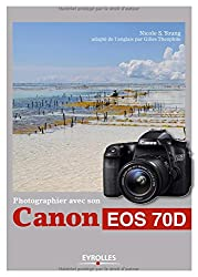 Photographier avec son Canon EOS 70D