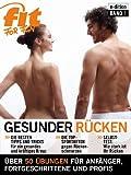Rückenschmerzen: Tipps & Workouts für einen gesunden Rücken (FIT FOR FUN e-dition 1)