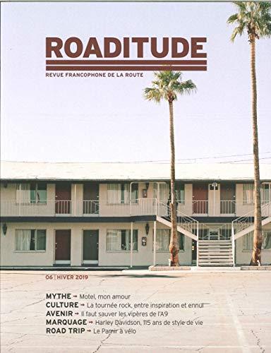 Roaditude N 6 le Motel - Novembre 2018 par Collectif