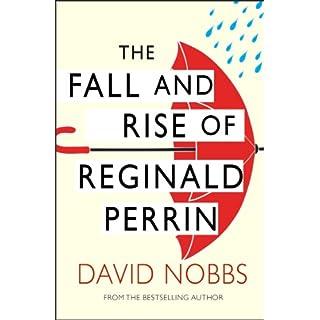 The Fall And Rise Of Reginald Perrin: (Reginald Perrin)