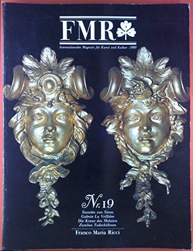 FMR. Internationales Magazin für Kunst und Kultur 1989. Nr. 19: Sasetta von Siena; Galeria La Vrilliere; etc.