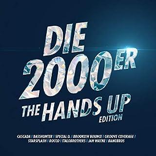Die 2000er [Explicit] (The Hands Up Edition)