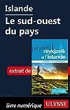Telecharger Livres Islande Le sud ouest du pays (PDF,EPUB,MOBI) gratuits en Francaise