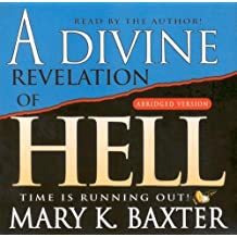 A Divine Revelation Of Hell by Mary K. Baxter (2005-04-01)