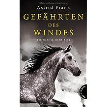 Gefährten des Windes: 2 Romane in einem Band