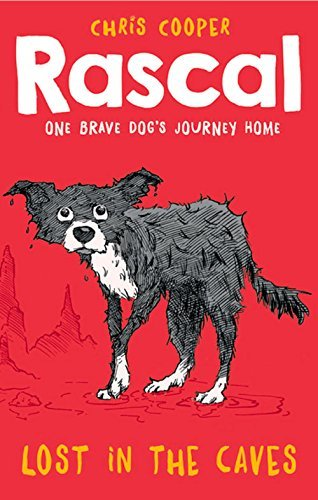 Rascal: Lost in the Caves by Chris Cooper (2015-05-07)
