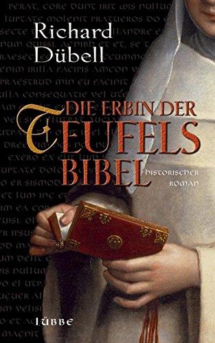 Buchseite und Rezensionen zu 'Die Erbin der Teufelsbibel: Historischer Roman' von Richard Dübell
