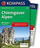 Chiemgauer Alpen: Wanderführer mit Extra-Tourenkarte 1:50.000, 60 Touren, GPX-Daten zum Download (KOMPASS-Wanderführer, Band 5436)