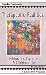 Therapeutic Realities: Collaboration, Oppression and Relational Flow (Books for Professionals)
