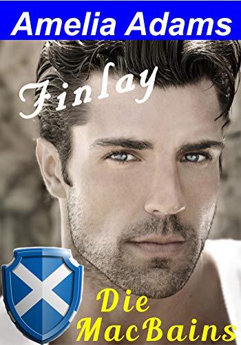 Finlay In Den Falschen Highlander Verliebt Die Macbains 1 Ebook