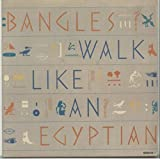 Walk Like An Egyptian / Angels Don't Fall In Love -