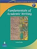 Fundamentals of Academic Writing: Level 1 (The Longman Academic Writing Series)