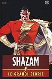 Shazam! Le grandi storie