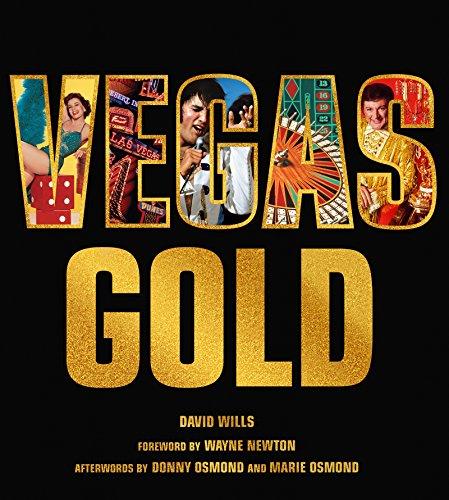 Vegas Gold: The Entertainment Capital of the World 1950-1980 (Fremont-street-casino)