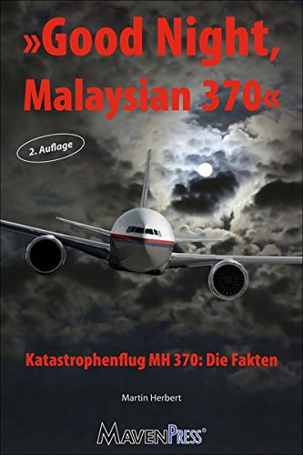 good-night-malaysian-370-katastrophenflug-mh-370-die-fakten-air-crash