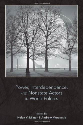 Power, Interdependence, and Nonstate Actors in World Politics