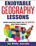 Enjoyable Geography Lessons: Word Searches About All 50 States and Their Symbols