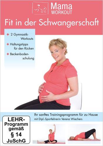 MamaWorkout - Fit in der Schwangerschaft ++ Das Standardwerk von Expertin Verena Wiechers ++ rezensiert vom Hebammenforum!