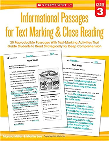 Informational Passages for Text Marking & Close Reading: Grade 3: 20 Reproducible Passages with Text-Marking Activities That Guide Students to Read Strategically for Deep
