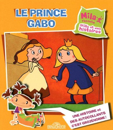 mila-raconte-mille-et-une-histoires-le-prince-gabo-albums