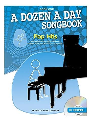 A Dozen A Day Songbook: Pop Hits - Book One. Für Klavier (Hits Songbook)