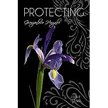 PROTECTING: Grenzenlose Hingabe (Just Three Words 3)