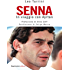 Senna: In viaggio con Ayrton