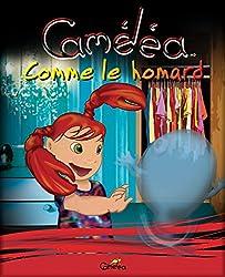 Livre pour enfants: Caméléa comme le homard (French Edition)