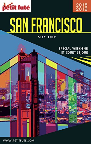 Descargar Libro SAN FRANCISCO CITY TRIP 2018/2019 City trip Petit Futé de Dominique Auzias