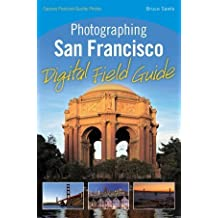 Photographing San Francisco Digital Field Guide by Bruce Sawle (2010-03-29)