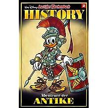 Lustiges Taschenbuch History 02: Abenteuer der Antike