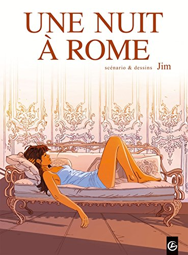 Une nuit à Rome, tome 1, cycle 1