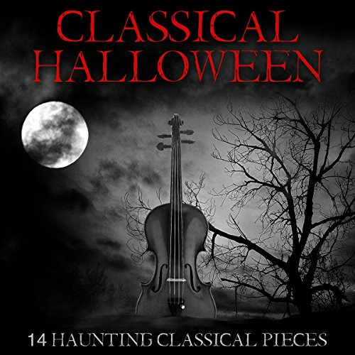 Classical Halloween - 14 Haunting Classical Pieces