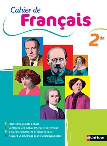 Cahier de Français 2de par Anne Borrat