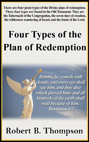 The Message of the Bible: God's Plan of Redemption (Articles and Position Papers)