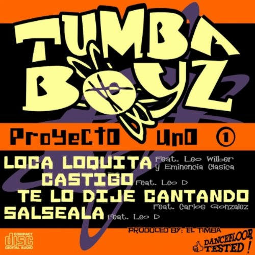 Loca Loquita - Tumba Boyz