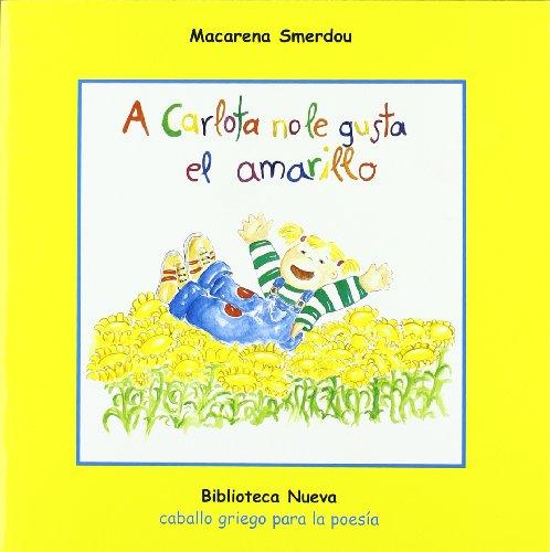 A Carlota no le gusta el amarillo Cover Image