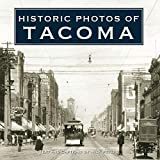 Best The   Tacomas - Historic Photos of Tacoma Review
