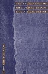 The Beginnings of Rhetorical Theory in Classical Greece by Edward Schiappa (1999-07-11)