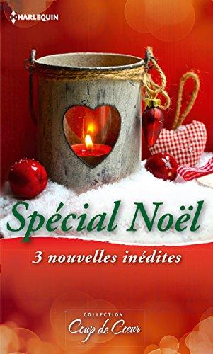 Spécial Noël : 3 nouvelles inédites (Coup de coeur) (French Edition)