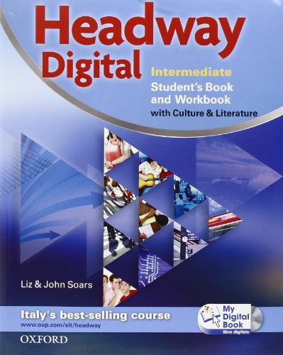 Headway digital. Intermediate. Student's book-Workbook. Per le Scuole superiori. Con CD-ROM. Con espansione online