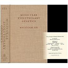 Molecular Evolutionary Genetics by Masatoshi Nei