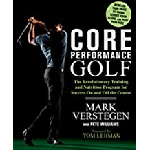 Core Performance Golf: The Revolutionary Training and Nutrition Program for Success On and Off the Course (English Edition)