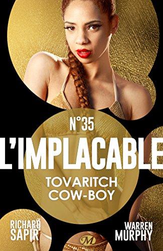 Tovaritch Cow-boy: L'Implacable, T35
