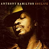 Songtexte von Anthony Hamilton - Soulife