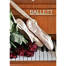 Ballett (Wandkalender 2019 DIN A2 hoch): Fotografien vom Ballett (Monatskalender, 14 Seiten ) (CALVENDO Kunst)