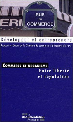 Commerce et urbanisme : Entre libert et rgulation